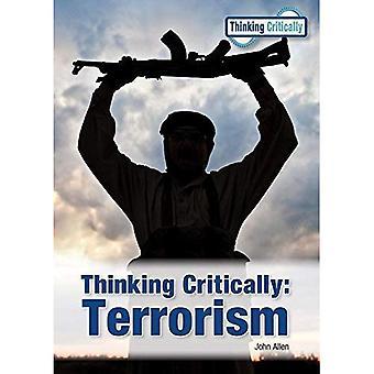 Thinking Critically: Terrorism (Thinking Critically)