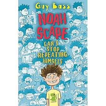 Noah Scape: Can't Stop Repeating Himself