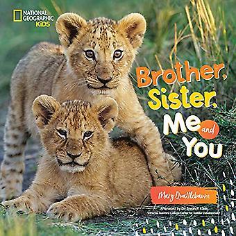 Frère, soeur, moi et vous