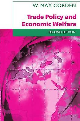 Trade Policy and Economic Welfare by Corden & W. Max