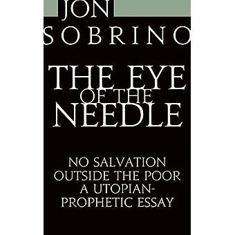 The Eye of the Needle by Sobrino & Jon