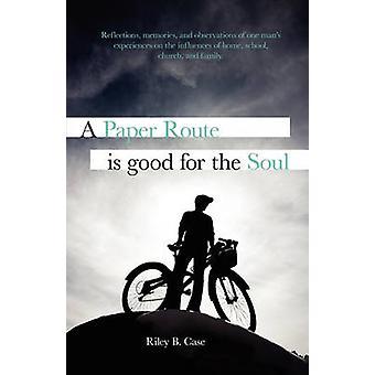 Ein Papier-Route ist gut für die Seele von Fall & Riley B