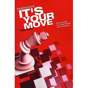 Its Your Move Improvers by Ward & Chris