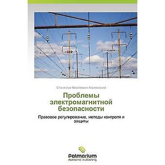 Problemy elektromagnitnoy bezopasnosti par Apollonskiy Stanislav Mikhaïlovitch