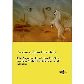 Die Augenheilkunde des Ibn Sina di Avicenna