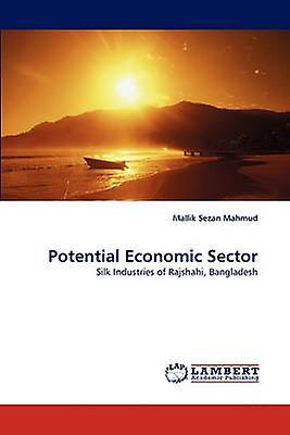 Potential Economic Sector by Mahmud & Mallik Sezan