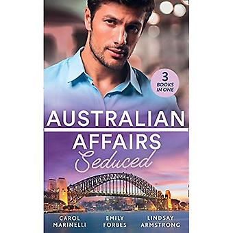 Australian Affairs: Seduced:� The Accidental Romeo (Bayside Hospital Heartbreakers!) / Breaking the Playboy's Rules / The Return of Her Past