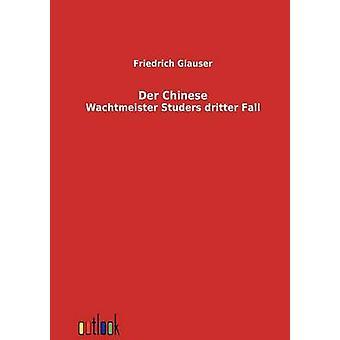 Der Chinese by Glauser & Friedrich