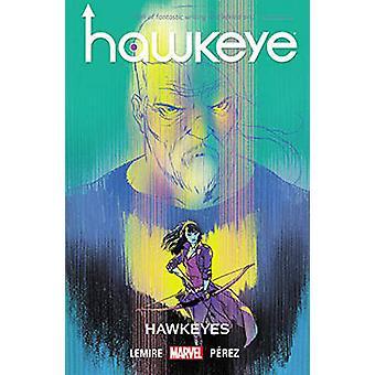 Hawkeye Vol. 6 - Hawkeyes - Volume 6 by Ramon Perez - Jeff Lemire - 978