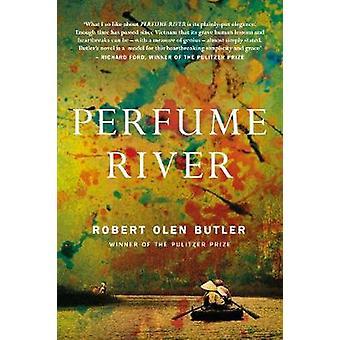 Perfume River by Robert Olen Butler - 9781843449645 Book