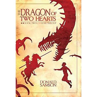The Dragon of Two Hearts by Donald Samson - Adam Agee - 9781888365931