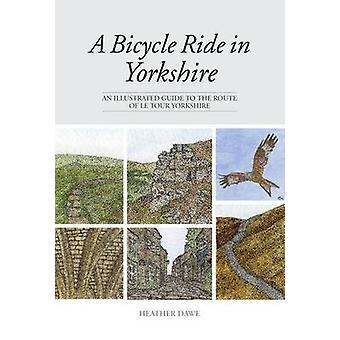 A Bicycle Ride in Yorkshire by Heather Dawe
