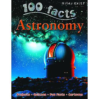 100 Facts Astronomy by Sue Becklake - 9781848104723 Book