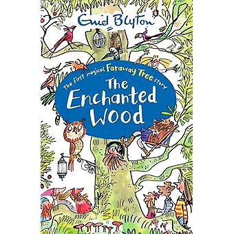 The Enchanted Wood (The Magic Faraway Tree) (Paperback) by Blyton Enid