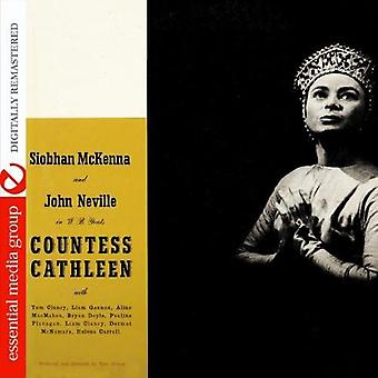 Siobhan McKenna & John Neville - hrabina Cathleen: A werset Zagraj przez import USA W. B. Yeatsa [CD]