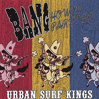 Stedelijke Surf Kings - Bang Howdy Partner [CD] USA importeren