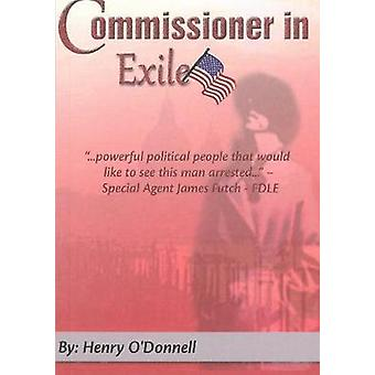 Commissioner in Exile by Henry ODonnell