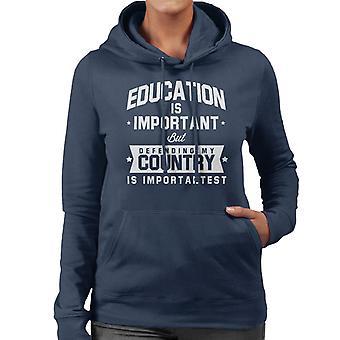 A educação é importante, mas defendendo o meu país é moletom com capuz importante feminina