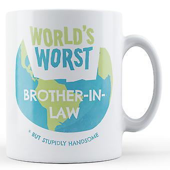 World's Worst Brother-in-Law - Printed Mug