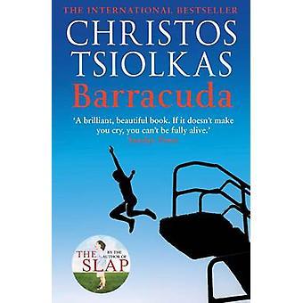 Barracuda (Main) by Christos Tsiolkas - 9781782392446 Book