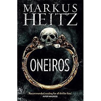 Oneiros von Markus Heitz - 9781848665293 Buch