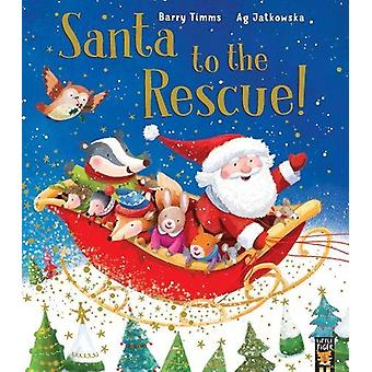 Santa to the Rescue! by Barry Timms - 9781848696822 Book