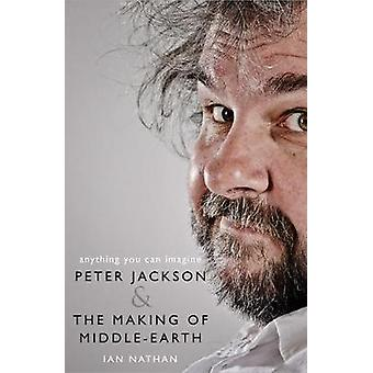 أي شيء يمكنك أن تتخيل-بيتر جاكسون وجعل من eart الأوسط