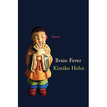 Brain Fever - Poems by Kimiko Hahn - 9780393243352 Book