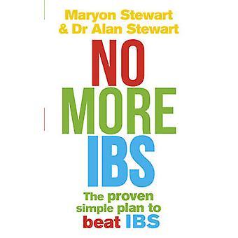 Pas plus IBS - Syndrome de l'intestin Irritable battu avec le médicalement prouvé