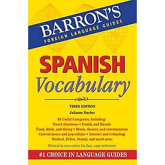 Spanish Vocabulary - Barron's Foreign Language Guides (3rd edition) by