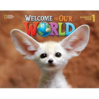Willkommen in unserer Welt 1 - britisches Englisch - Studenten Buch von Jill O'Sull