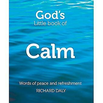 Petit livre du calme de Dieu: mots de paix et de rafraîchissement
