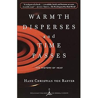 Warmth Disperses and Time Passes (Modern Library)