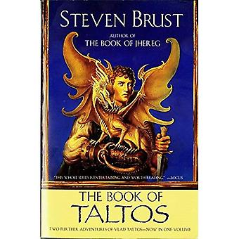 The Book of Taltos: Contains the Complete Text of Taltos and Phoenix