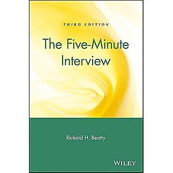 De fem minuters intervjun: Ett jobb Hunter's Guide till en lyckad intervju