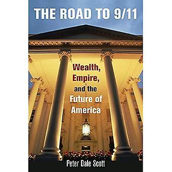 La strada per 9/11: ricchezza, Impero e il futuro dell'America