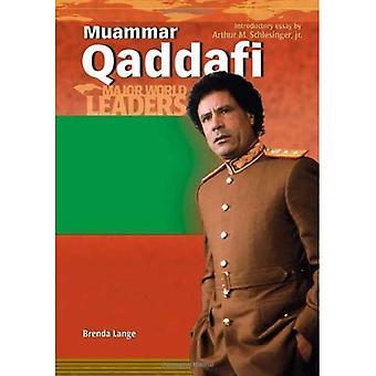 Muammar Qaddafi : President of Libya