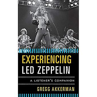 Experiencing Led Zeppelin: A Listener's Companion