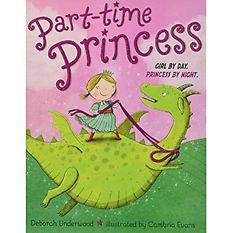 Deltid Princess Girlav dag Princess by Night