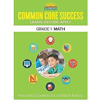 Barron's Common Core Success Grade 1 Math Workbook (Core Success Workbook)