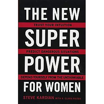 The New Superpower for Women