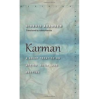Karman: Eine kurze Abhandlung über die Aktion, Schuld und Geste (Meridian