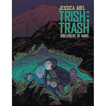 Trish Trash, Vol. 3