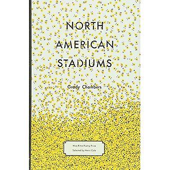 North American Stadiums: Poems