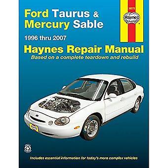 Ford Taurus & Mercury Sable Automotive Repair Manual: 1996 - 2007 (Haynes Automotive Repair Manuals)