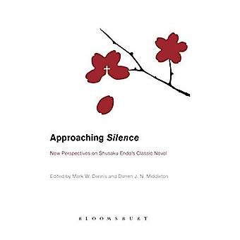 Approaching Silence: New Perspectives on Shusaku Endo's Classic Novel