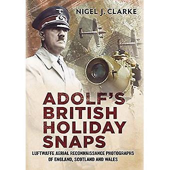 Vacanze britannici di Adolf scatta: Luftwaffe ricognizione aerea della Gran Bretagna