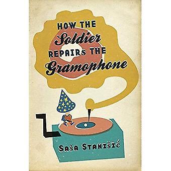 Hoe de soldaat reparaties de grammofoon (B-formaat Paperback)