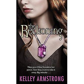 The Reckoning: They Gave Chloe Saunders Her Power. Now They Want to Take it Away. Big Mistake...: Darkest Powers Book 3