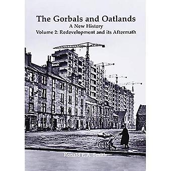 Le Gorbals et Oatlands une nouvelle histoire: réaménagement et ses 2 suites